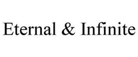 ETERNAL & INFINITE