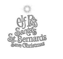 ELF PETS SANTA'S ST. BERNARDS SAVE CHRISTMAS