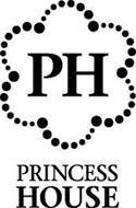 PH PRINCESS HOUSE