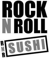 ROCK N ROLL RNR SUSHI