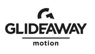 G GLIDEAWAY MOTION