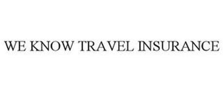 WE KNOW TRAVEL INSURANCE