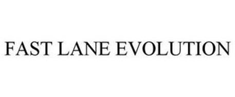 FAST LANE EVOLUTION