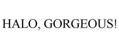 HALO, GORGEOUS!