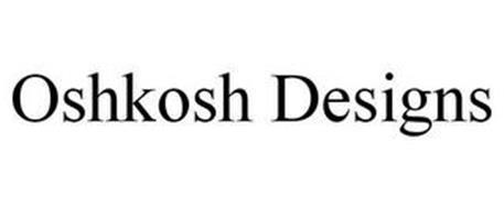 OSHKOSH DESIGNS