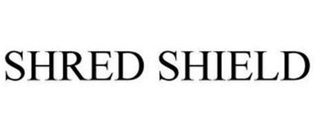 SHRED SHIELD
