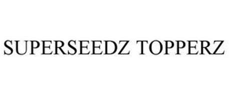 SUPERSEEDZ TOPPERZ