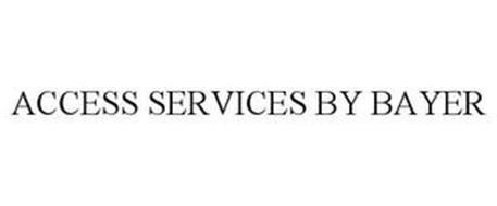 ACCESS SERVICES BY BAYER