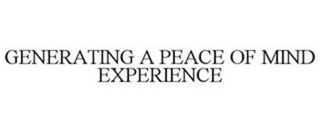 GENERATING A PEACE OF MIND EXPERIENCE