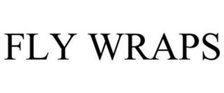 FLY WRAPS