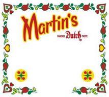 MARTIN'S FAMOUS DUTCH TASTE