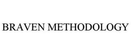 BRAVEN METHODOLOGY