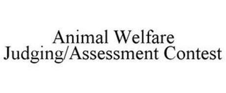 ANIMAL WELFARE JUDGING/ASSESSMENT CONTEST