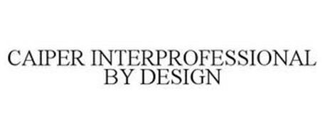 CAIPER INTERPROFESSIONAL BY DESIGN