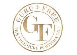 GURU FREE GF THE TRUE GURU IS WITHIN YOU