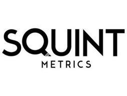 SQUINT METRICS