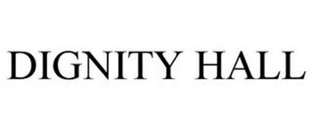 DIGNITY HALL