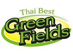 THAI BEST GREEN FIELDS