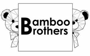BAMBOO BROTHERS