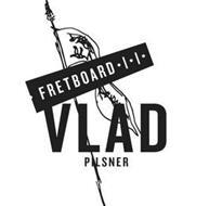 FRETBOARD VLAD PILSNER