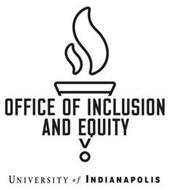 OFFICE OF INCLUSION AND EQUITY UNIVERSITY OF INDIANAPOLIS