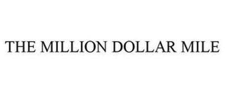 THE MILLION DOLLAR MILE