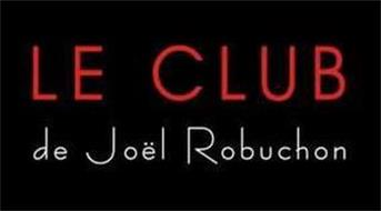 LE CLUB DE JOEL ROBUCHON