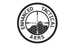 ENHANCED TACTICAL ARMS