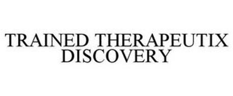 TRAINED THERAPEUTIX DISCOVERY