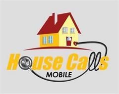 HOUSE CALLS MOBILE