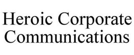 HEROIC CORPORATE COMMUNICATIONS