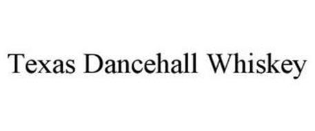 TEXAS DANCEHALL WHISKEY