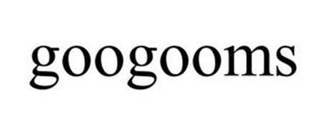 GOOGOOMS
