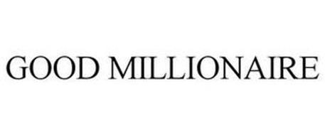 GOOD MILLIONAIRE