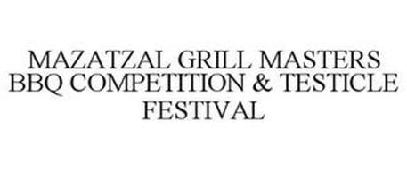 MAZATZAL GRILL MASTERS BBQ COMPETITION & TESTICLE FESTIVAL