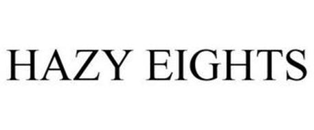 HAZY EIGHTS