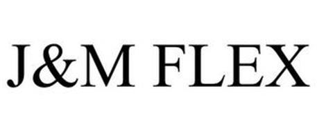 J&M FLEX