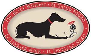·THE BLACK WHIPPET EL GALGO NEGRO· LE LÈVRIER NOIR IL LEVRIERO NERO