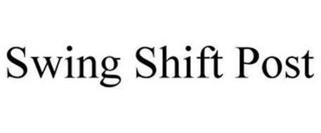 SWING SHIFT POST