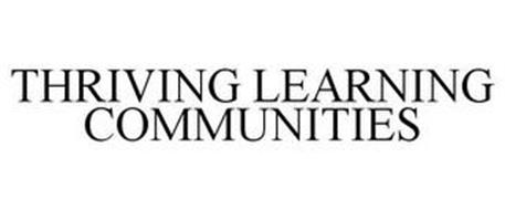THRIVING LEARNING COMMUNITIES