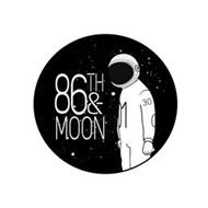 86TH & MOON 30