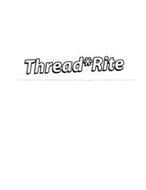 THREAD*RITE