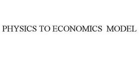 PHYSICS TO ECONOMICS MODEL