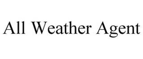 ALL WEATHER AGENT