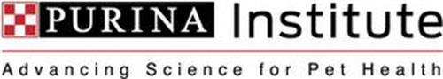 PURINA INSTITUTE ADVANCING SCIENCE FOR PET HEALTH