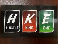H K E HUSTLE KING ENT