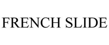 FRENCH SLIDE