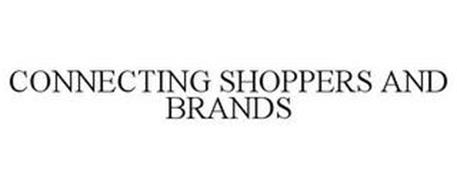CONNECTING SHOPPERS AND BRANDS