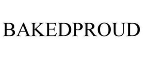 BAKEDPROUD
