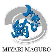 MIYABI MAGURO